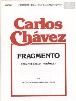 Carlos Chavez: Fragmento Books | Choral, SATB