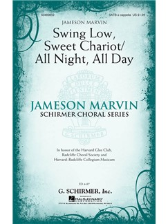 Arr. Jameson Marvin: Swing Low, Sweet Chariot/All Night, All Day Books | Choral, SATB