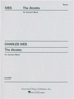 Charles Ives: The Alcotts (From Piano Sonata No. 2, Third Movement) Books | Big Band & Concert Band