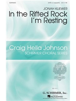 Arr. Jonah Kliewer: In The Rifted Rock I'm Resting Books | Choral, SATB