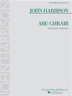 John Harbison: Abu Ghraib Books | Cello, Piano Accompaniment