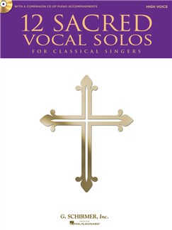 12 Sacred Vocal Solos (High Voice) Books and CDs | High Voice, Piano Accompaniment