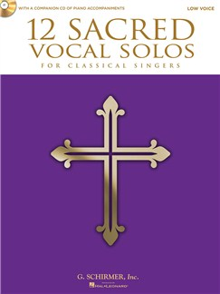 12 Sacred Vocal Solos (Low Voice) Books and CDs | Low Voice, Piano Accompaniment
