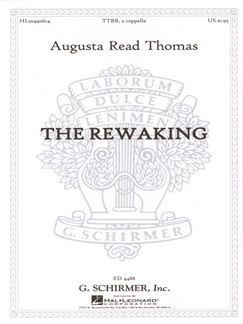 Augusta Read Thomas: The Rewaking Books | Choral, TTBB