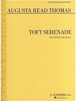 Augusta Read Thomas: Toft Serenade (Violin) Books | Violin, Piano Accompaniment