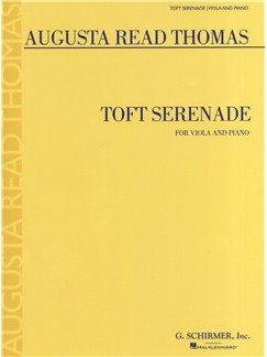 Augusta Read Thomas: Toft Serenade (Viola) Books | Viola, Piano Accompaniment
