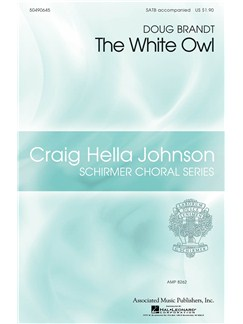 Doug Brandt: The White Owl Books | SATB, Piano Accompaniment