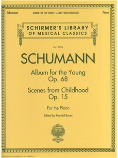 Robert Schumann: Album For The Young Op.68 / Scenes From Childhood Op.15 Books | Piano