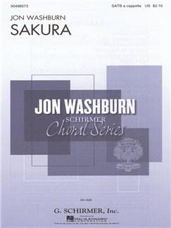 Arr. Jon Washburn: Sakura (Cherry Blossoms) Books | Choral, SATB