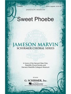 Arr. Jameson Marvin: Sweet Phoebe Books | Choral, SSAA