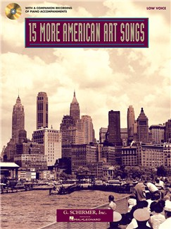 15 More American Art Songs (Low Voice) Books and CDs | Piano & Vocal