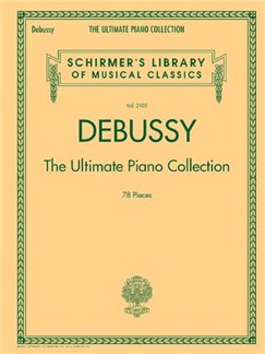 Debussy: The Ultimate Piano Collection Books | Piano
