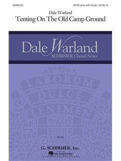 Dale Warland: Tenting On The Old Camp Ground Books | SATB, Guitar