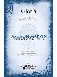 Josquin Des Pres: Gloria Books | SATB