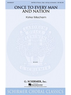 Arr. Kirke Mechem: Once To Every Man And Nation Books | Choral, SATB, Piano Accompaniment