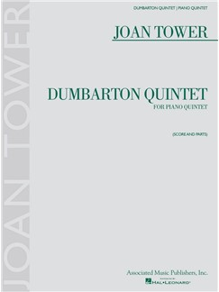 Joan Tower: Dumbarton Quintet Books | String Quartet, Piano Chamber