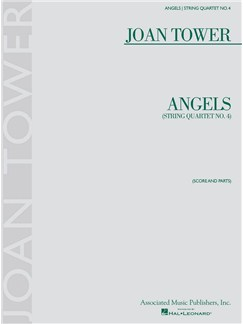 Joan Tower: Angels - String Quartet No. 4 Books | String Quartet