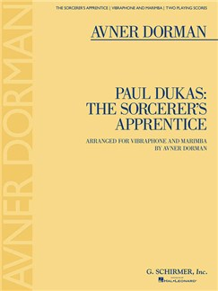Paul Dukas: The Sorcerer's Apprentice (Arr. Avner Dorman) Books | Percussion