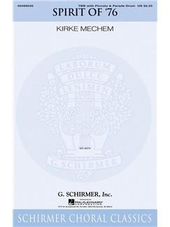 Arr. Kirke Mechem: The Spirit Of '76 Books | Choral, TBB