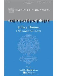 Jeffrey Douma: I Am Loved As I Love Books | Choral, SATB