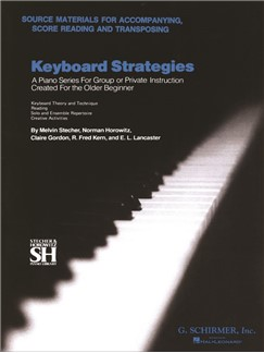 Keyboard Strategies: Source Materials For Accompanying, Score Reading And Transposing Books | Piano