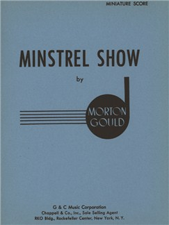 Morton Gould: Minstrel Show Books | Orchestra