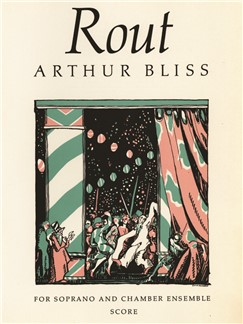 Arthur Bliss: Rout Books | Ensemble, Soprano