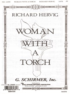 Richard Hervig: Woman With A Torch Books | Choral, SATB, Piano Accompaniment