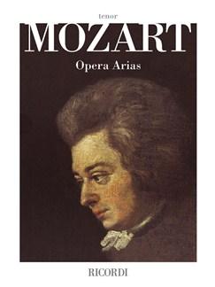 W.A. Mozart: Opera Arias - Tenor Books | Tenor, Piano Accompaniment