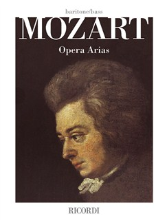 W.A. Mozart: Opera Arias - Baritone/Bass Books | Bass Voice, Baritone, Piano Accompaniment