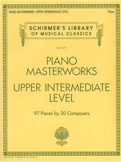 Schirmer's Library Of Musical Classics Volume 2111: Piano Masterworks - Upper Intermediate Level Books | Piano