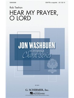 Rob Teehan: Hear My Prayer, O Lord Books | SATB