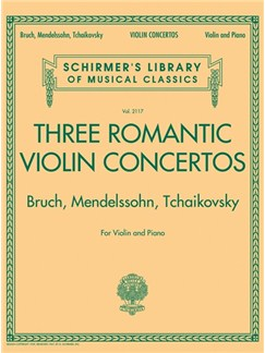 Three Romantic Violin Concertos: Bruch, Mendelssohn, Tchaikovksy Books | Violin