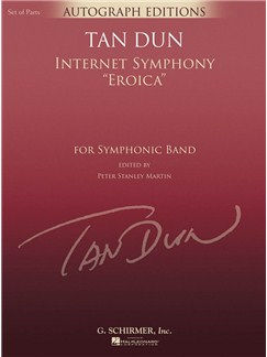 Tan Dun: Internet Symphony Eroica Books | Big Band & Concert Band