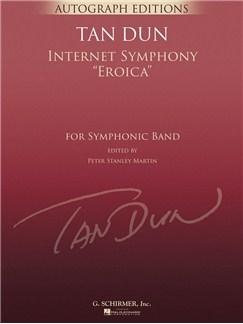 Tan Dun: Internet Symphony Eroica Books | Big Band & Concert Band