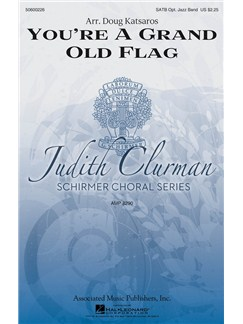 Arr. Doug Katsaros: You're A Grand Old Flag Books | Choral, SATB
