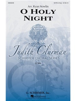Arr. Ryan Nowlin: O Holy Night Books | Choral, SATB
