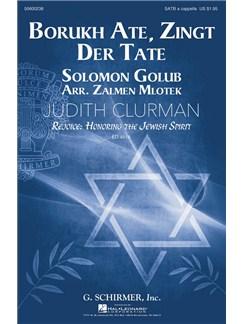 Solomon Golub: Borukh Ate, Zingt Der Tate (Arr. Zalmen Mlotek) Books | SATB