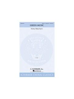 Kirke Mechem: Green Music Books | SSAA