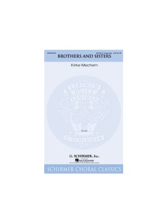 Kirke Mechem: Brothers And Sisters (SATB A Cappella) Books | SATB