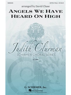 Arr. David Chase: Angels We Have Heard On High Books | SATB, Piano Accompaniment