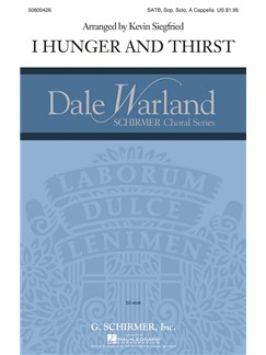 I Hunger And Thirst (arr. Siegfried) Livre | SATB, Chorale