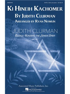 Judith Clurman: Ki Hineih Kachomer Books | SATB, Piano Accompaniment
