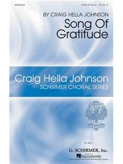 Craig Hella Johnson: Song Of Gratitude Books | SATB, Piano Accompaniment