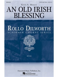 Kevin A. Memley: An Old Irish Blessing Books | SATB, Piano Accompaniment