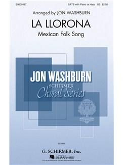 Arr. Jon Washburn: La Llorona Books | SATB, Piano Accompaniment