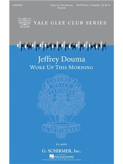 Jeffrey Douma: Woke Up This Morning Books | SATB