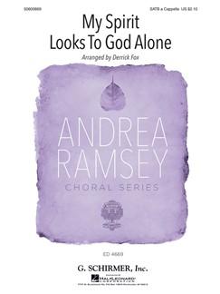 Arr. Derrick Fox: My Spirit Looks To God Alone Books | SATB
