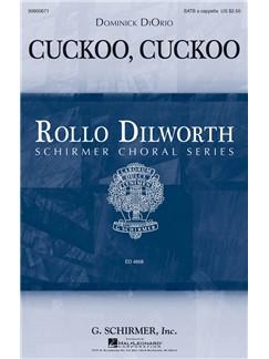 Dominick DiOrio: Cuckoo, Cuckoo Books | SATB