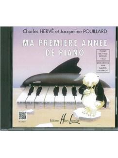 Herve/Pouillard: Ma Premiere Annee De Piano (French/English) CD | Piano